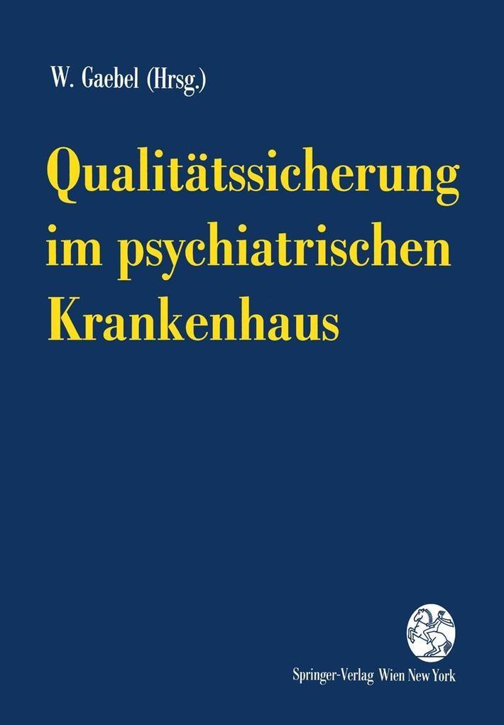 Qualitatssicherung im psychiatrischen Krankenha...