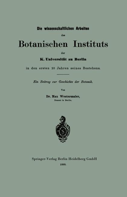 Die wissenschaftlichen Arbeiten des Botanischen...