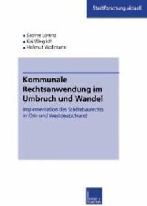 Kommunale Rechtsanwendung im Umbruch und Wandel...