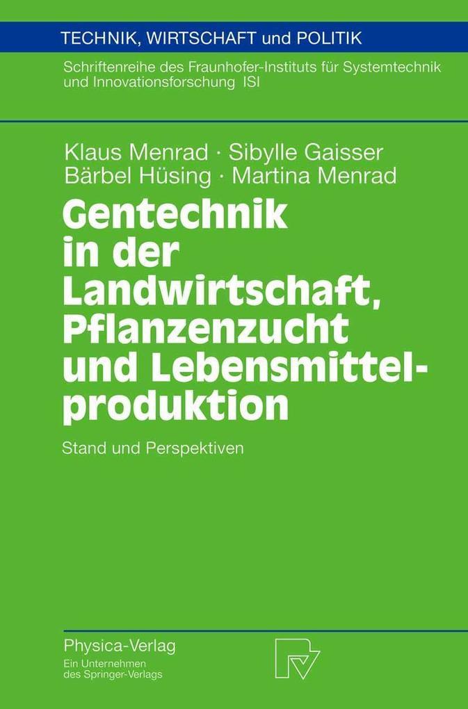 Gentechnik in der Landwirtschaft, Pflanzenzucht...