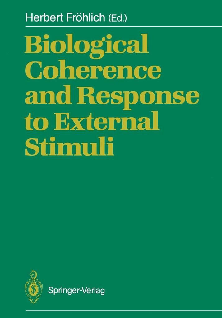 Biological Coherence and Response to External S...