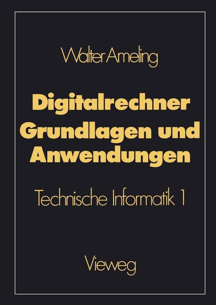 Digitalrechner - Grundlagen und Anwendungen als...
