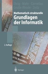 Mathematisch-strukturelle Grundlagen der Inform...