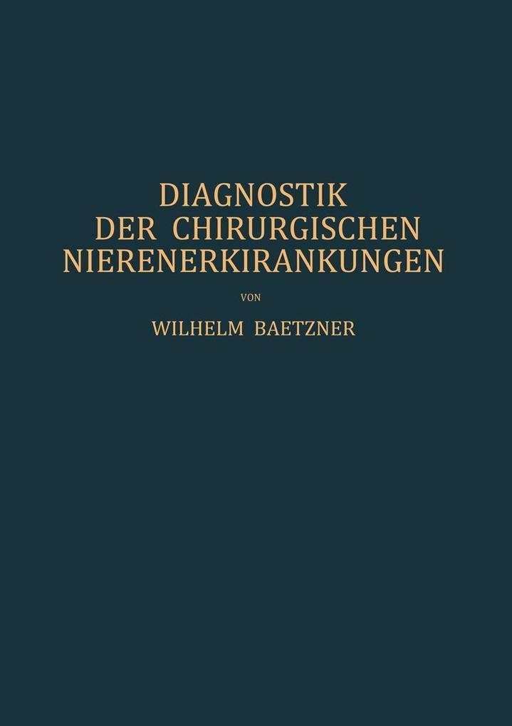Diagnostik der Chirurgischen Nierenerkrankungen...