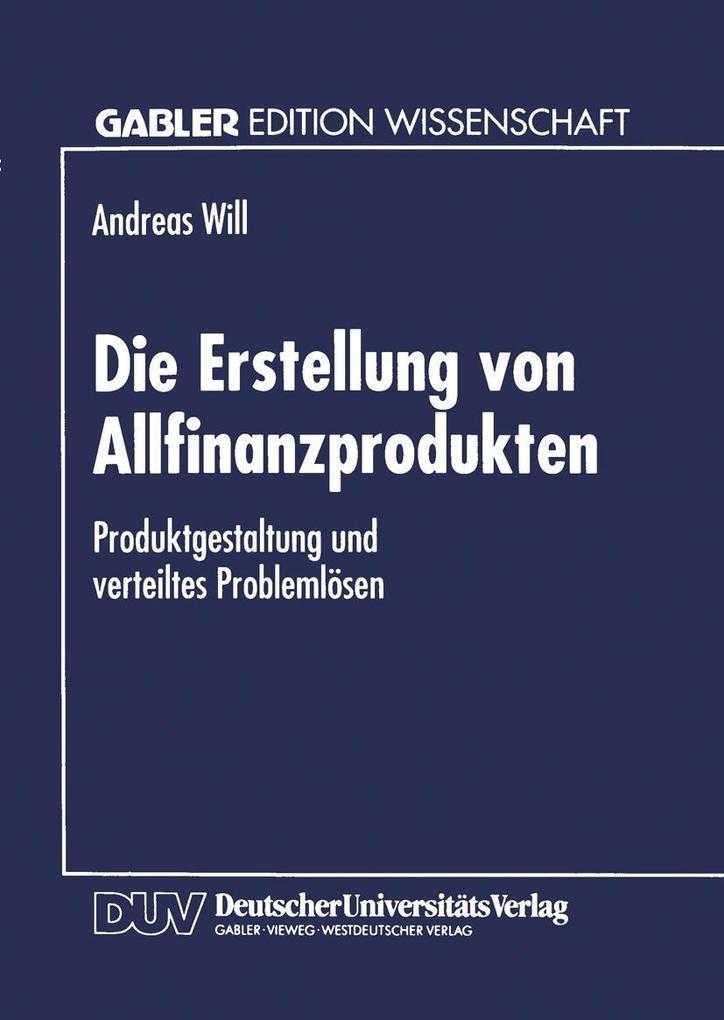 Die Erstellung von Allfinanzprodukten als eBook...