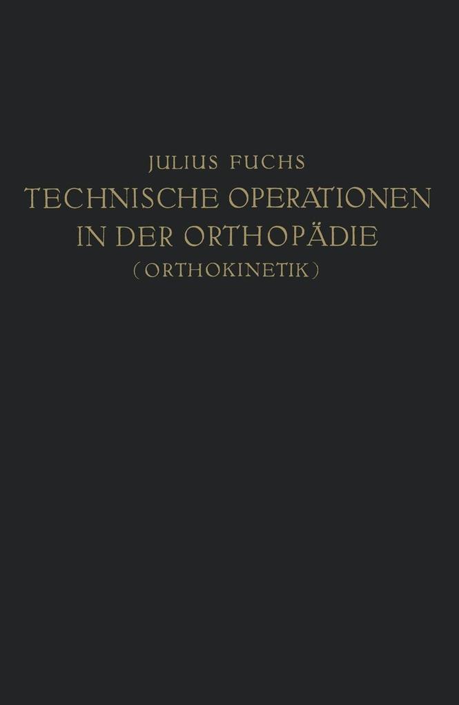 Technische Operationen in der Orthopadie (Ortho...