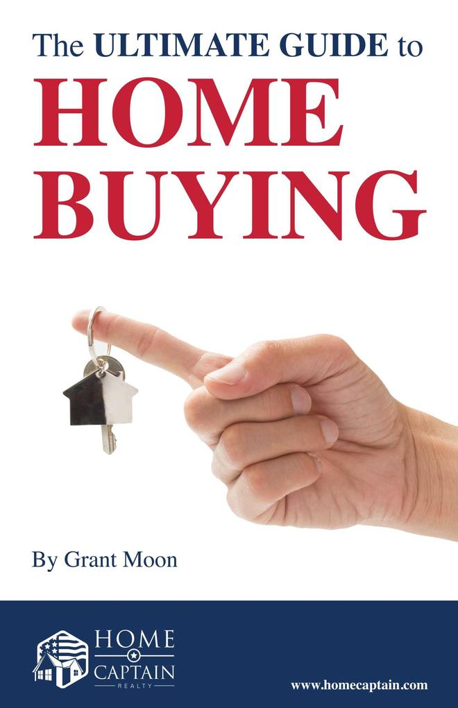 The Ultimate Guide to Home Buying als eBook Dow...