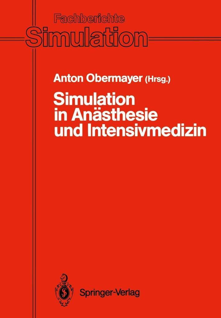 Simulation in Anasthesie und Intensivmedizin al...