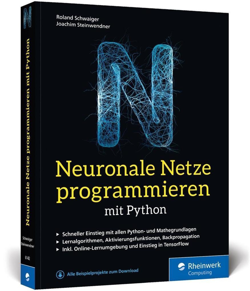 Neuronale Netze programmieren mit Python als Buch