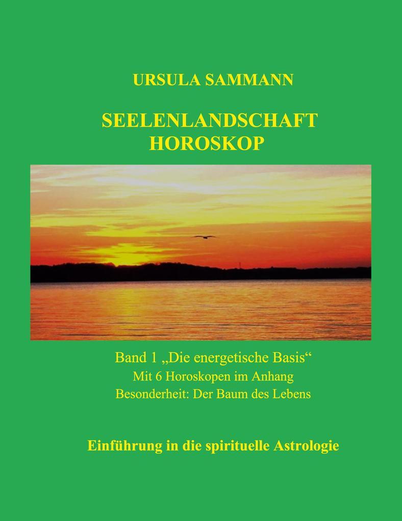 Seelenlandschaft Horoskop als Buch von Ursula S...