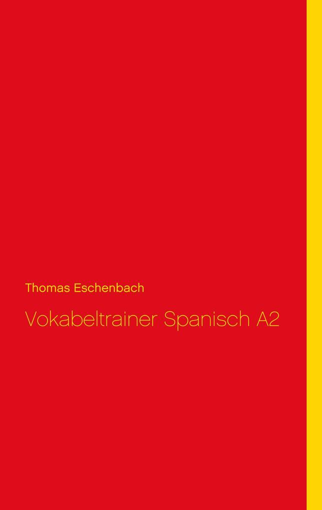 Vokabeltrainer Spanisch A2 als eBook Download v...