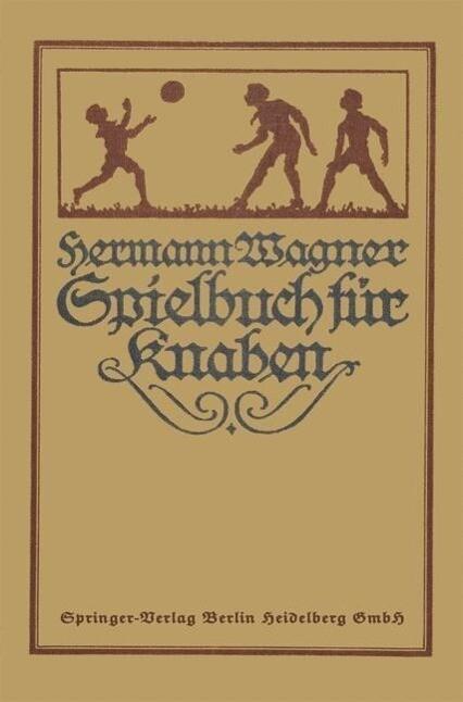 Hermann Wagners Illustriertes Spielbuch fur Kna...