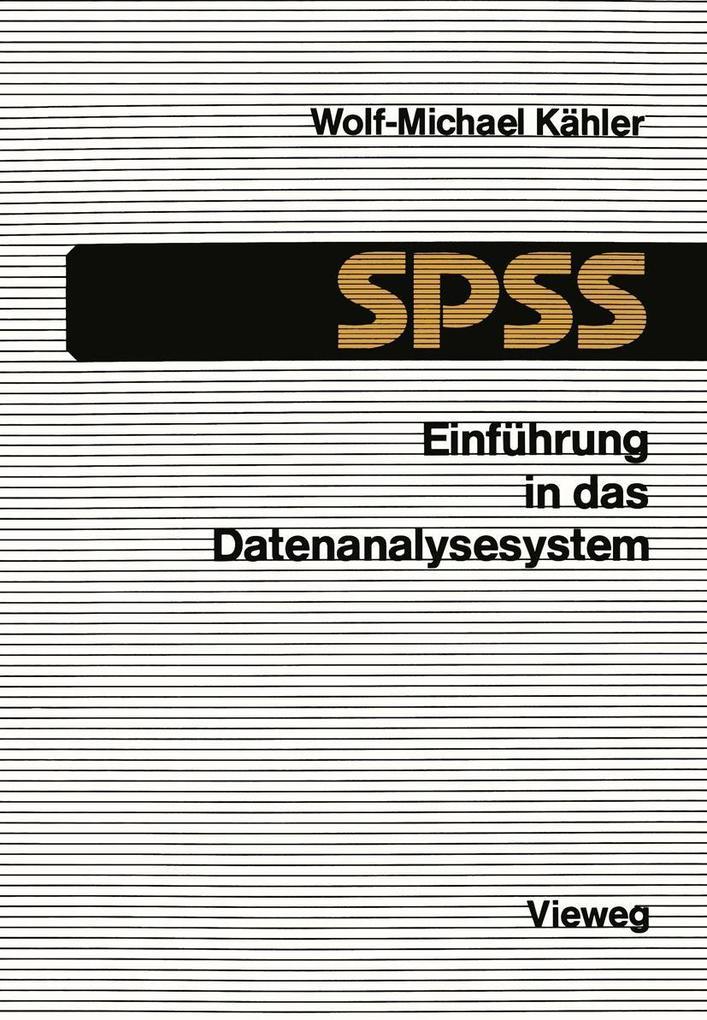 Einfuhrung in das Datenanalysesystem SPSS als e...