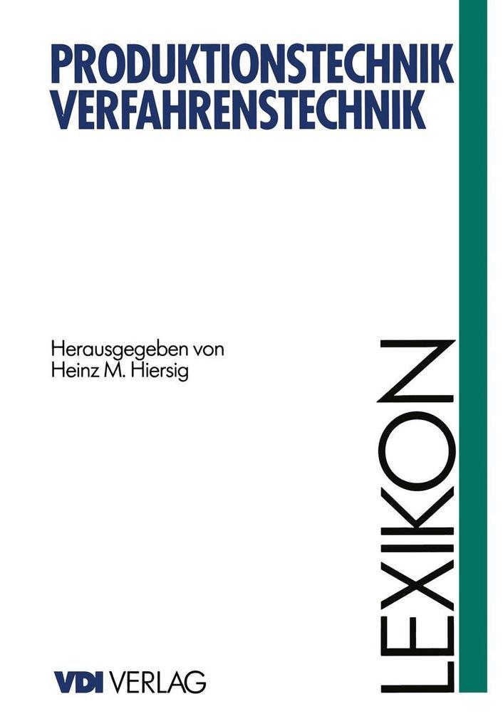 Lexikon Produktionstechnik Verfahrenstechnik al...