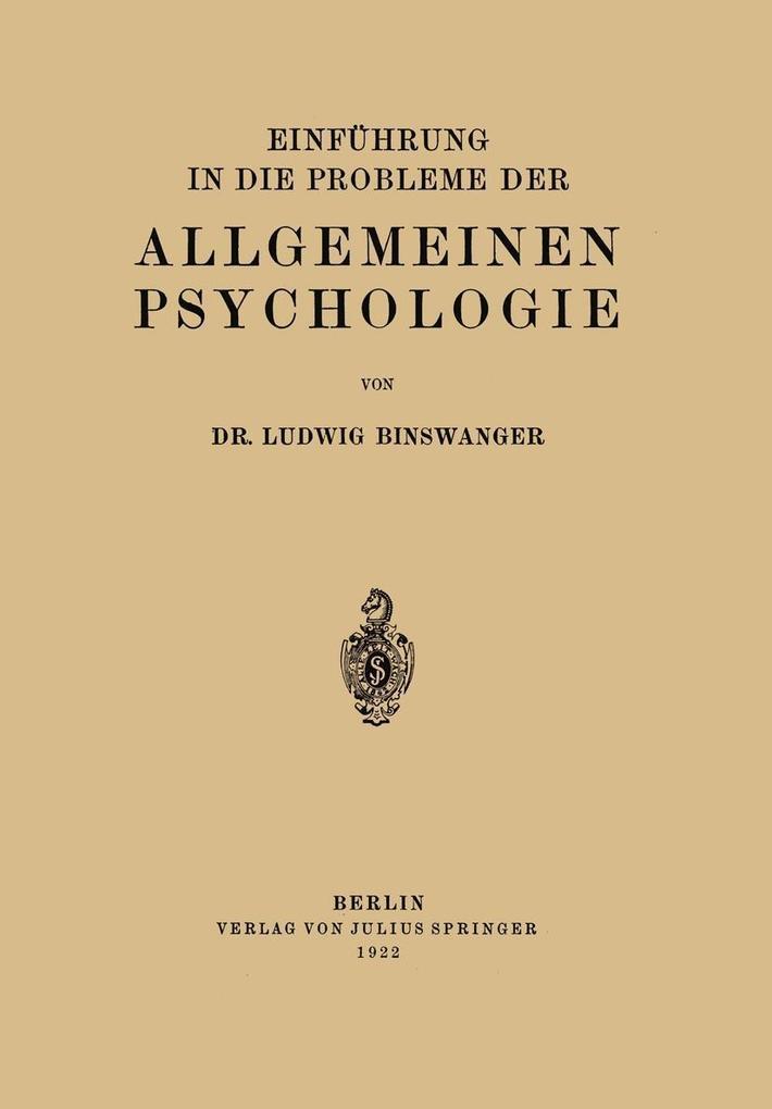 Einfuhrung in die Probleme der Allgemeinen Psyc...