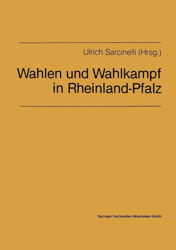 Wahlen und Wahlkampf in Rheinland-Pfalz als eBo...