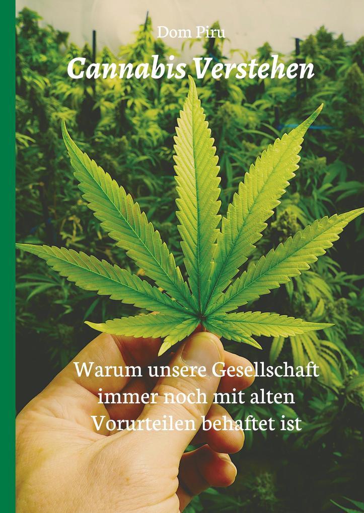 Cannabis Verstehen als Buch von Dom Piru