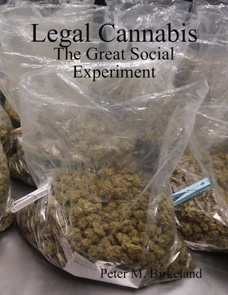 Legal Cannabis: The Great Social Experiment als...