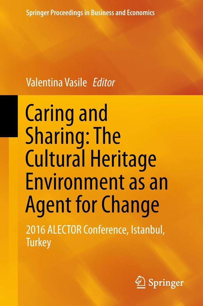 Caring and Sharing: The Cultural Heritage Envir...
