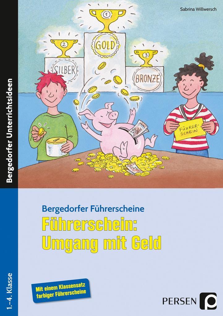 Führerschein: Umgang mit Geld als Buch von Sabr...