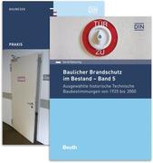 Baulicher Brandschutz im Bestand 2 Bände