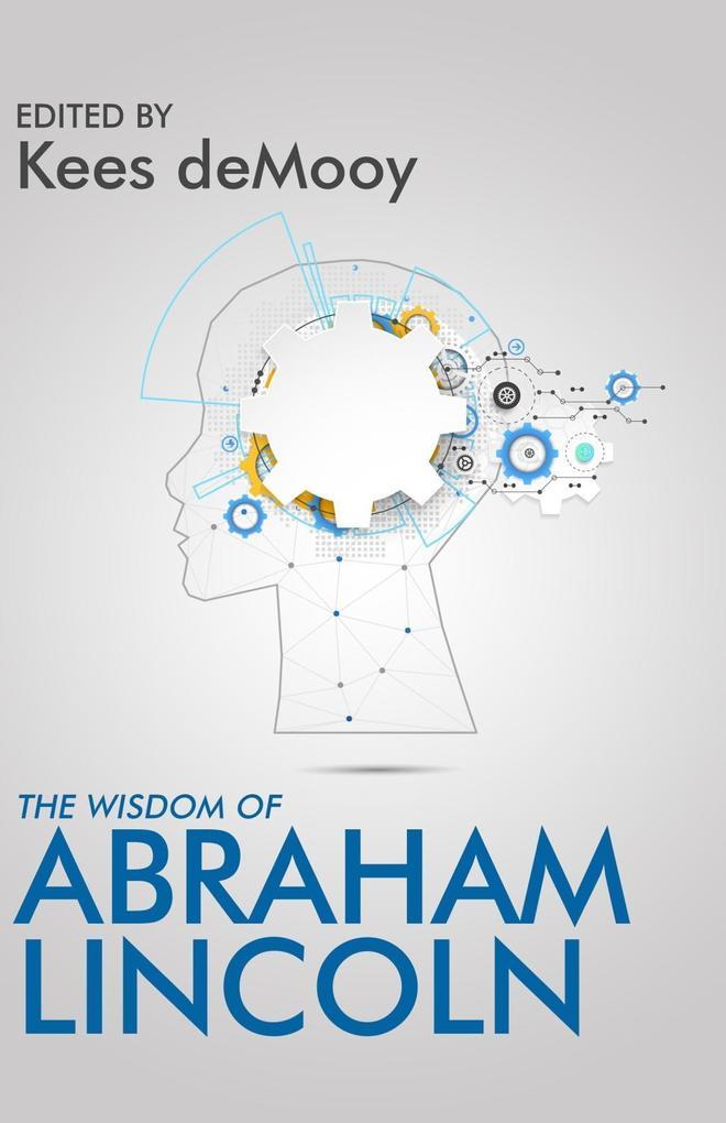 The Wisdom of Abraham Lincoln als eBook Downloa...