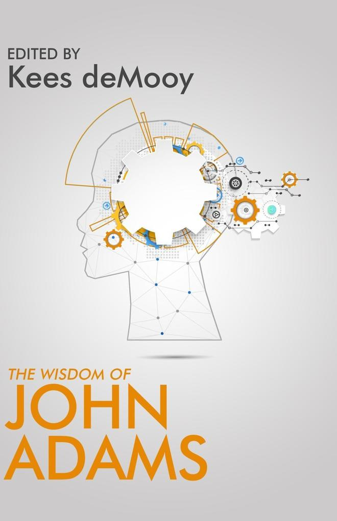The Wisdom of John Adams als eBook Download von...