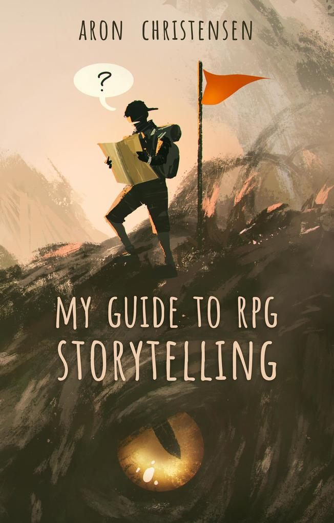 My Guide to RPG Storytelling als eBook Download...