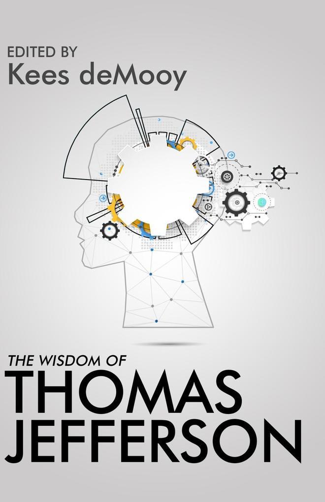 The Wisdom of Thomas Jefferson als eBook Downlo...