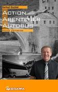 Action, Abenteuer, Autobus
