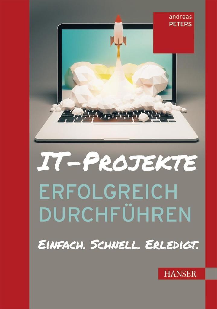 IT-Projekte erfolgreich durchführen als eBook D...