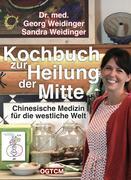 Kochbuch zur Heilung der Mitte