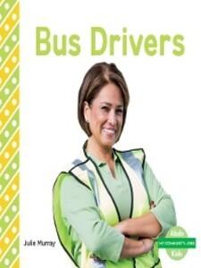 Bus Drivers als eBook Download von Julie Murray