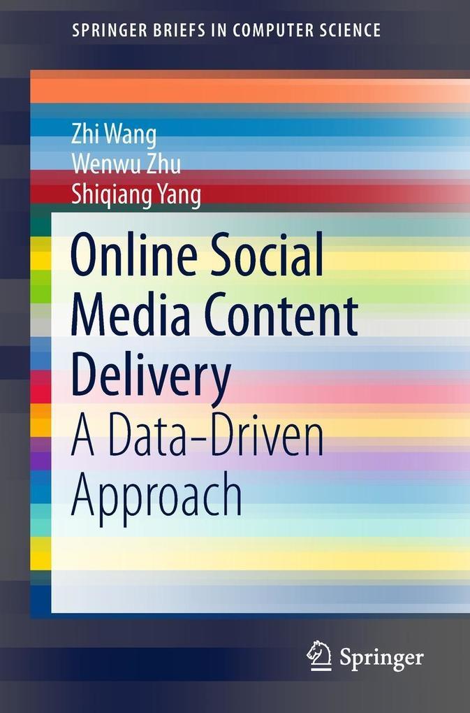 Online Social Media Content Delivery als eBook ...