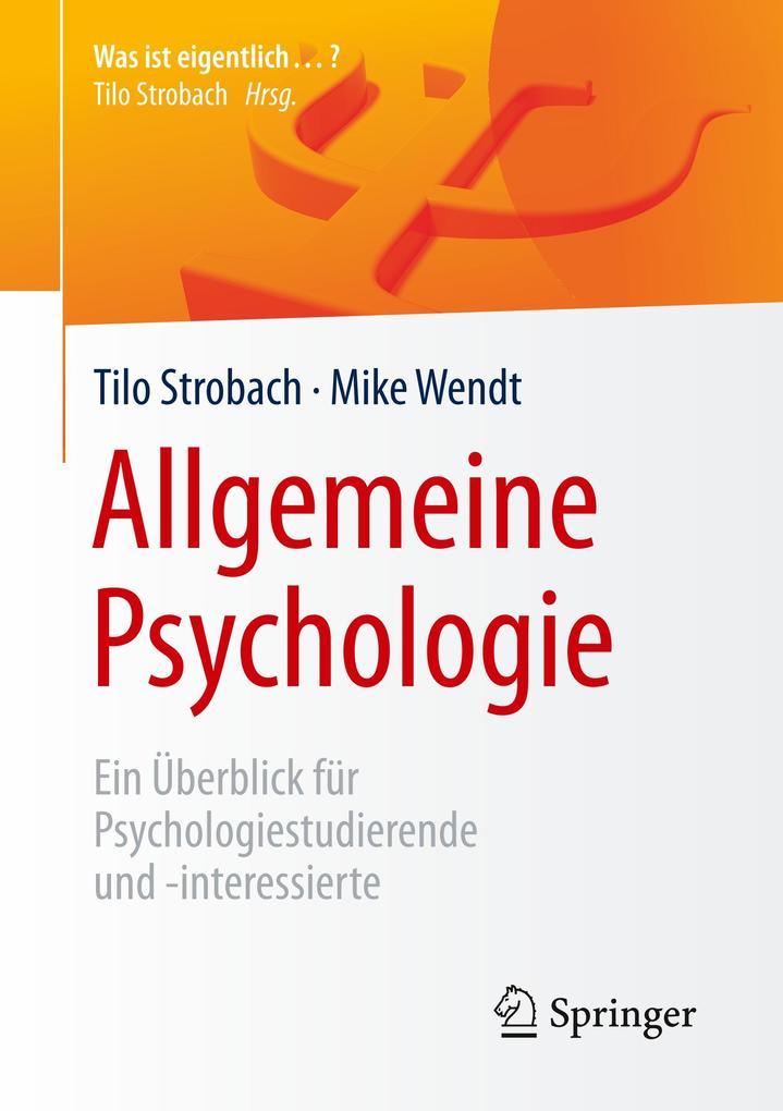 Allgemeine Psychologie als Buch von Tilo Stroba...