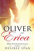 Oliver and Erica