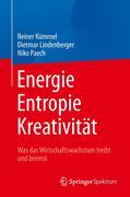 Energie, Entropie, Kreativität