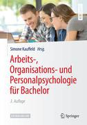 Arbeits-, Organisations- und Personalpsychologie für Bachelor