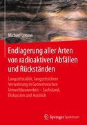 Endlagerung aller Arten von radioaktiven Abfällen und Rückständen