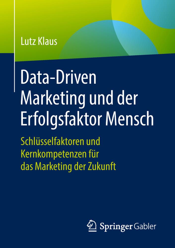 Data-Driven Marketing und der Erfolgsfaktor Mensch als Buch