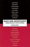 Race and Resistance: African Americans in the Twenty-First Century