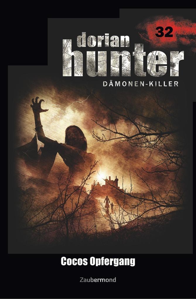 Dorian Hunter 32 - Cocos Opfergang als Buch von...