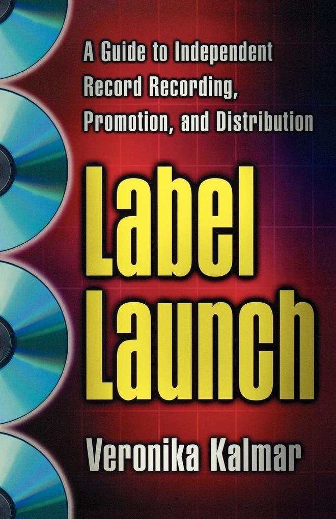 Label Launch als Taschenbuch von Veronika Kalmar