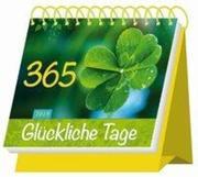 """Aufstellkalender """"365 Glückliche Tage"""" 2019"""