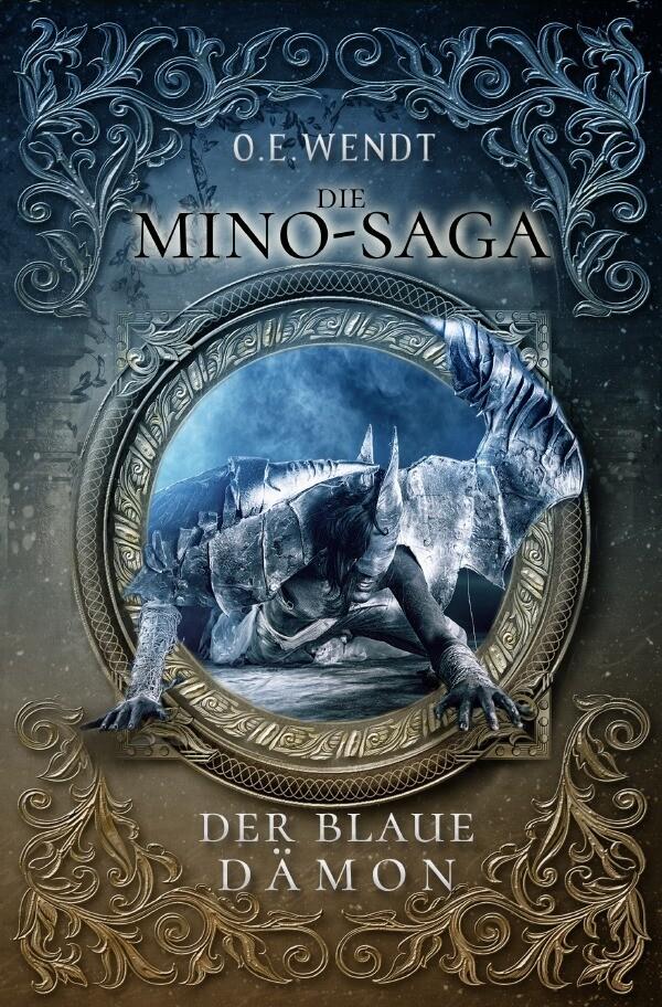 Die Mino-Saga - Der Blaue Dämon als Buch