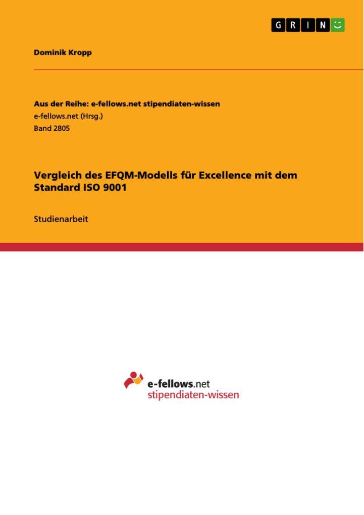 Vergleich des EFQM-Modells für Excellence mit d...