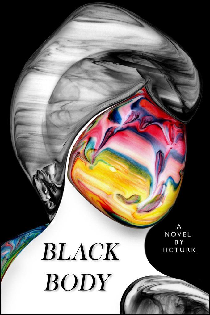 Black Body als eBook Download von H. C. Turk
