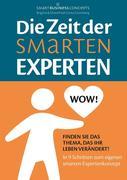Die Zeit der Smarten Experten