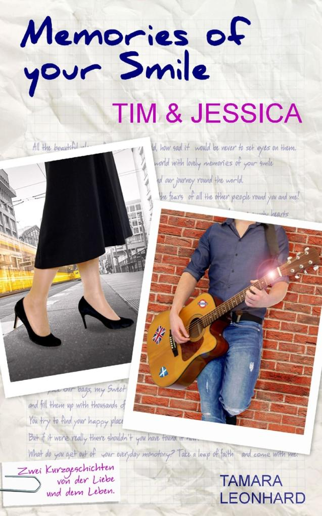Memories of your Smile: Tim & Jessica als eBook