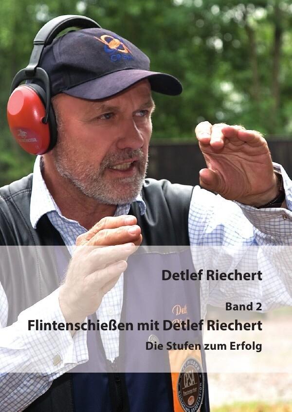 Flintenschießen mit Detlef Riechert Band 2 als Buch (kartoniert)